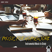 MUSIC FOR HOMEWORK: Instrumental Music to Study di Various Artists