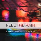 Feel the Rain von B.Smiley