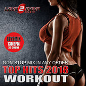 Top Hits 2018 Workout (Ezy2Mix 130BPM Non-Stop Mix In Any Order) de Love2move Music Workout