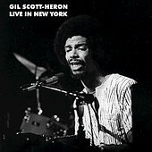Live in New York by Gil Scott-Heron