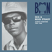 BMN Ska & Rock Steady: Always Together 1964-1968 by Various Artists