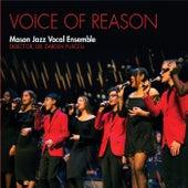 Voice of Reason de Mason Jazz Vocal Ensemble