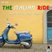 THE ITALIAN RIDE: Fresh Italian Songs Playlist von Various Artists