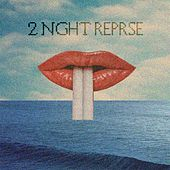 2 Night Reprise by Astroblk