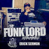 The Funk Lord Instrumentals by Erick Sermon