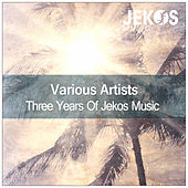 Three Years Of Jekos Music de Various Artists
