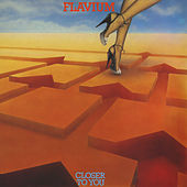 Closer To You (Remastered) by Flavium
