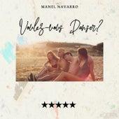 Voulez-vous Danser? von Manel Navarro