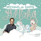 Lullaby von Michael W. Smith