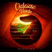 Acústico von Cidade Verde Sounds