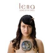 Some of My Parts von Lena