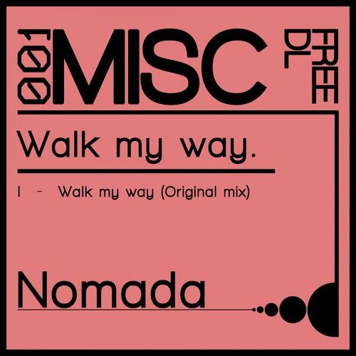 Walk my way de Nomada