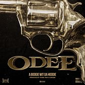 Odee by A Boogie Wit da Hoodie