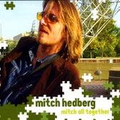 Mitch All Together von Mitch Hedberg