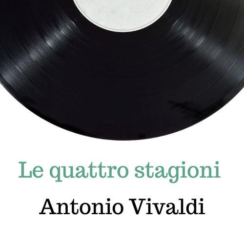 Le quattro stagioni von Antonio Vivaldi