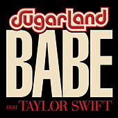 Babe by Sugarland