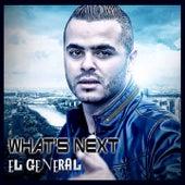 What's Next de El General