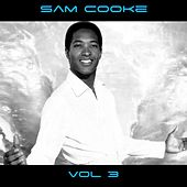 Sam Cooke Vol. 3 by Sam Cooke