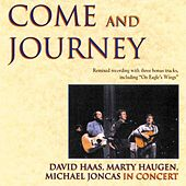 Come and Journey by David Haas