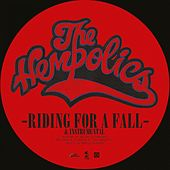 Riding for a Fall / Come as You Are by The Hempolics