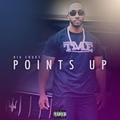 Points Up von Big Court