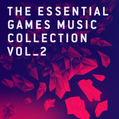 The Essential Games Music Collection Vol.2 by London Music Works