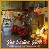 Gas Station Guru von Ted Hefko and The Thousandaires