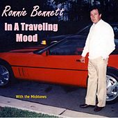 In a Traveling Mood by Ronnie Bennett