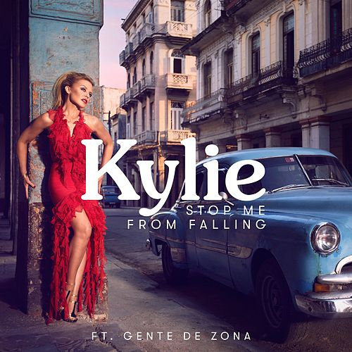Stop Me from Falling (feat. Gente de Zona) by Kylie Minogue