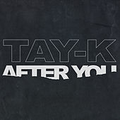 After You de Tay-K