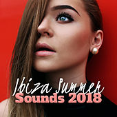 Ibiza Summer Sounds 2018 von Ibiza Chill Out
