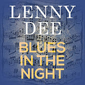 Blues in the Night by Lenny Dee