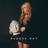 Buddha Day von Lullabies for Deep Meditation