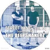 Street King, Vol. 8: The Deepshakerz Sampler von Various Artists