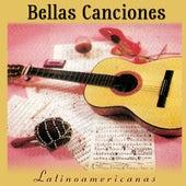 Bellas Canciones Latinoamericanas by Various Artists