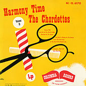 Harmony Time Volume II by The Chordettes