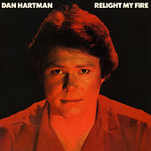 Relight My Fire (Expanded Edition) von Dan Hartman