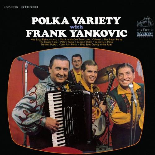 Polka Variety with Frank Yankovic by Frank Yankovic