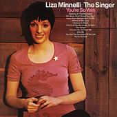 The Singer (Expanded Edition) by Liza Minnelli