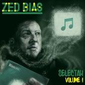 Selectah, Vol.1 by Zed Bias