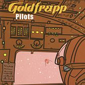 Pilots (On a Star) by Goldfrapp