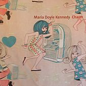 Charm by Maria Doyle Kennedy