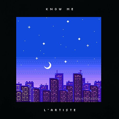 Know Me de Lartiste
