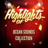 Highlights of Ocean Sounds Collection de Ocean Sounds Collection (1)