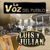 La Voz Del Pueblo de Luis Y Julian