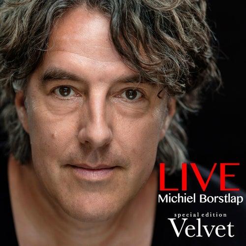 Live - Special Edition - Velvet by Michiel Borstlap