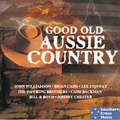 Good Old Aussie Country by Various Artists