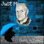 Just Me by Derek McCorkell