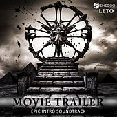 Movie Trailer (Epic Intro Soundtrack, Music for Audiobooks, Multimedia Presentations) by Leto