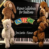 Piano Lullabies for Bedtime by Jon Sarta